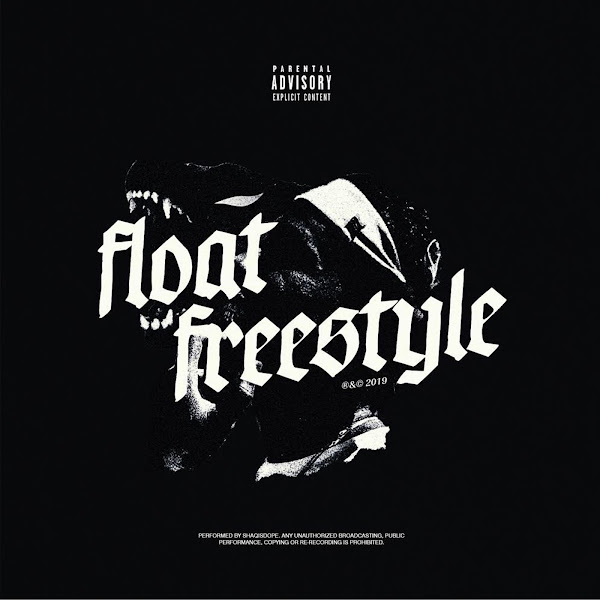 ShaqIsDope - Float Freestyle - Single Cover