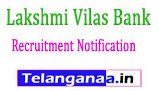 Lakshmi Vilas Bank Recruitment Notification 2017