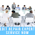 Finest Credit Repair Experts At Your Service Now
