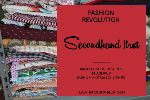 Flashback Summer: Fashion Revolution 2016 - Secondhand First