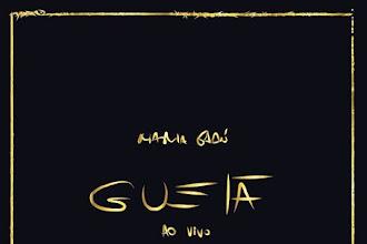 Resenha Musical | Guelã - Ao Vivo é um registro fiel do trabalho mais maduro de Maria Gadú