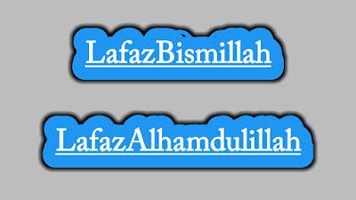 Cara Membuat Lafaz Bismillah dan Alhamdulillah di Awal dan Akhir Artikel