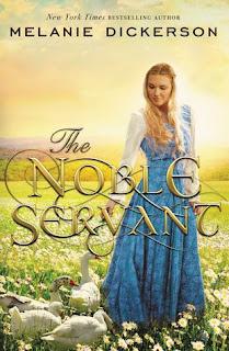 The Noble Servant - Melanie Dickerson