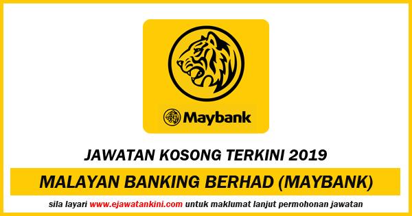 jawatan kosong 2019 maybank