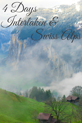 Travel the World: What to do with four days in Switzerland's Interlaken and the Swiss Alps.