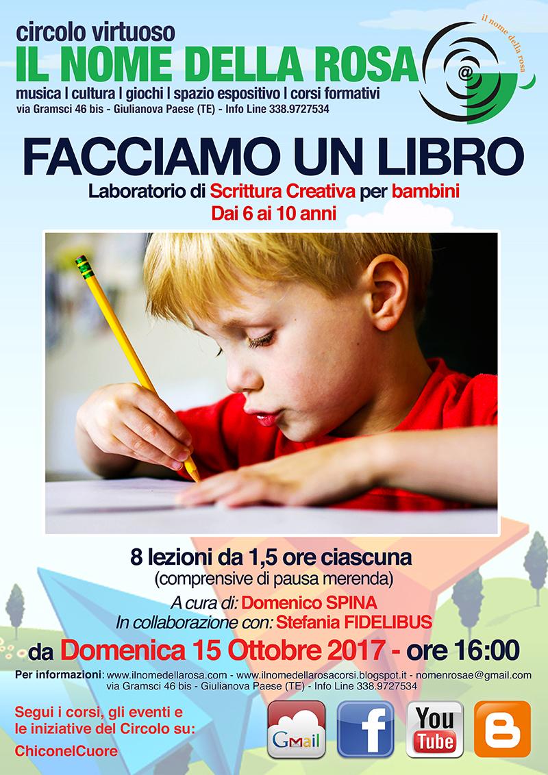 FACCIAMO UN LIBRO:Laboratorio di scrittura creativa per bambini Dai 6 ai 10 anni