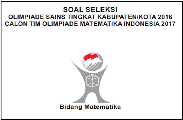 Contoh Soal OSK Matematika SMA/MA 2019  Lengkap Dengan Kunci Jawaban