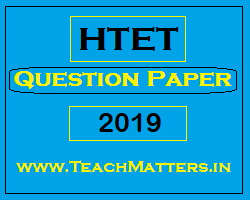 image : HTET Question Paper 2019 Level-1, 2 & 3 @ TeachMatters