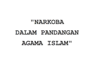 Narkoba Dalam Pandangan Islam