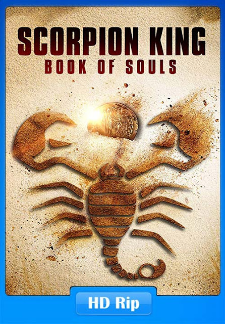 The Scorpion King Book of Souls 2018 Movie Free Download