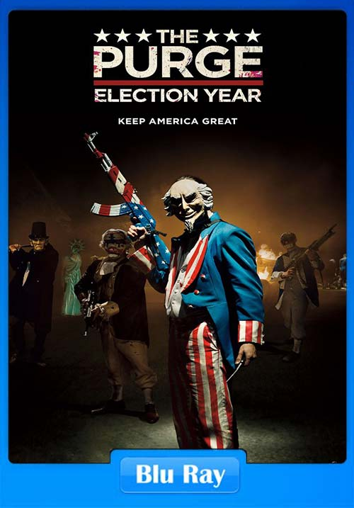 The Purge Election Year 2016 Hindi 720p BluRay | 480p 400MB | 200MB HEVC Poster