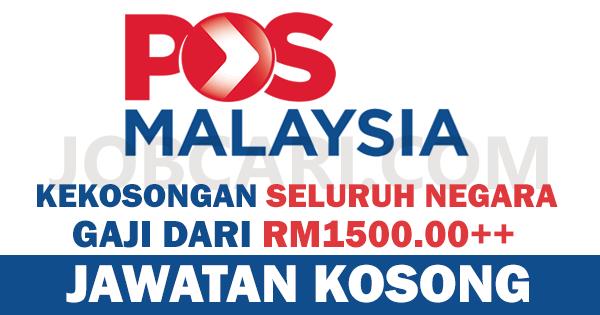 JAWATAN KOSONG POS MALAYSIA SELURUH NEGARA