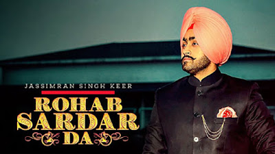 Rohab Sardar Da Lyrics - Jassimran Singh Keer | Latest Punjabi Songs 2017