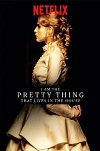 Watch I Am the Pretty Thing That Lives in the House Online Free in HD