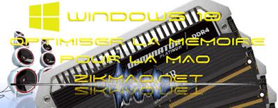 Windows 10 Mao : Optimiser la mémoire pour la Mao