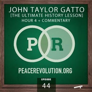 peace revolution: episode044 - ultimate history lesson, part4