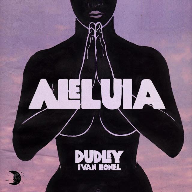 Dudley - Aleluia ft Ivan Leonel ( Produzido por Origimoz)