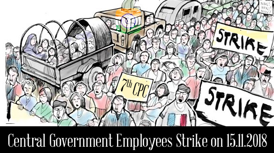 Central Government Employees Strike on 15.11.2018