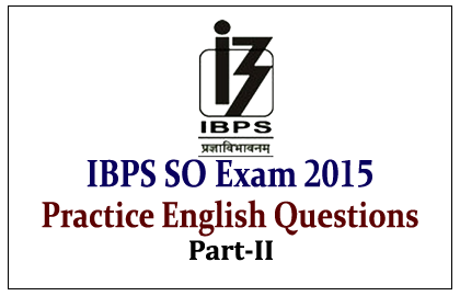 Practice English Questions for Upcoming IBPS Specialist Officers Exam