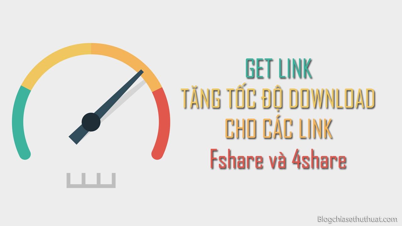 Tools get link Vip Fshare, 4share, Tên Lửa, Tài liệu chỉ 1 click không quảng cáo miễn phí