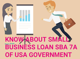 SMALL BUSINESS LOAN, USA GOVERNMENT LOAN SBA 7A,  LOAN, UNITED STATES LOAN