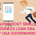 KNOW ABOUT SMALL BUSINESS LOAN SBA 7A OF USA GOVERNMENT