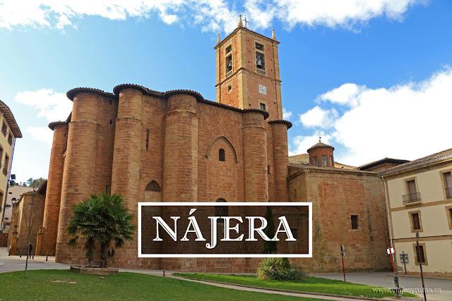 Nájera y el Monasterio de Santa María la Real