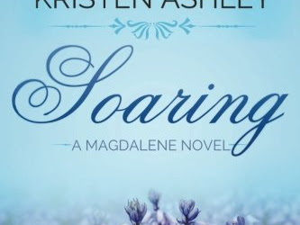 Book Review: Soaring (Magdalene #2) by Kristen Ashley