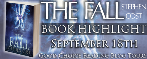 Book Highlight - The Fall by Stephen Cost + Giveaway