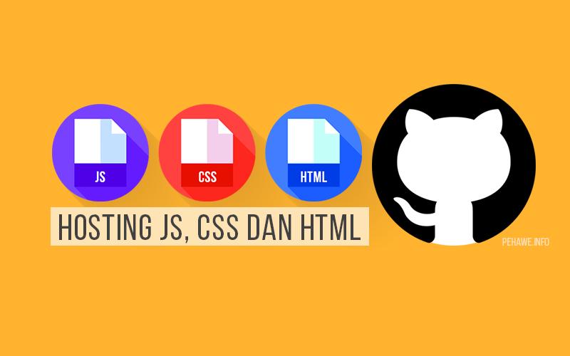 Cara Hosting Javascript, CSS dan HTML Di Github