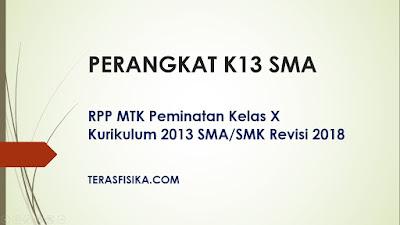 RPP MTK Peminatan Kelas X Kurikulum 2013 SMA Revisi 2018