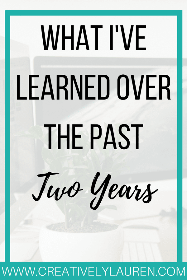 What I've Learned Over the Past Two Years