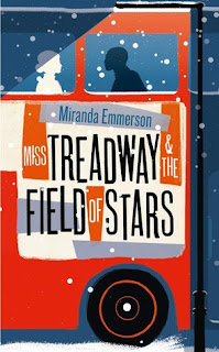 Miss Treadway & the Field of Stars by Miranda Emmerson