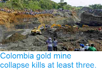 http://sciencythoughts.blogspot.co.uk/2014/05/columbia-gold-mine-collapse-kills-at.html