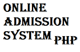 Online Admission System in PHP for College with Source Code