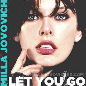 Milla Jovovich - Let You Go