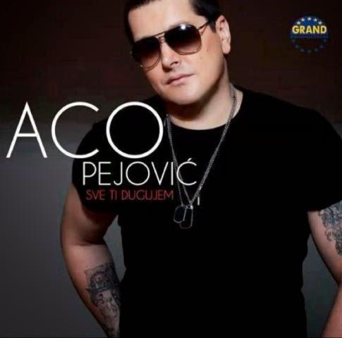 Aco Pejovic - Diskografija  2013+-+Sve+Ti+Dugujem