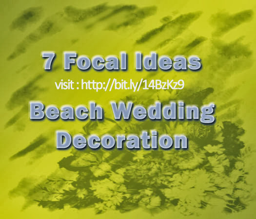 Beach Wedding Ideas 7 Ideas Of Beach Wedding Centerpieces