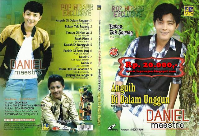 Daniel Maestro - Anguih Di Dalam Unggun (Album Pop Minang Exclusive)