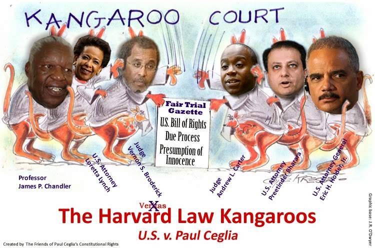 The Harvard Law Kangaroos - U.S. v. Paul Ceglia, Profess0r James P. Chandler, U.S. Attorney Loretta Lynch, District Court Judge Vernon S. Broderick, District Court Judge Andrew L. Carter, U.S. Attorney Preetinder Bharara, U.S. Attorney General Eric H. Holder, Jr.