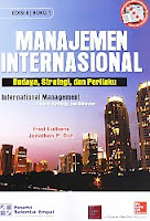 Judul Buku : Manajemen Internasional – Budaya, Strategi, dan Perilaku Edisi 8 Buku 1 – International Management – Culture, Strategy, and Behavior Pengarang : Fred Luthans – Johathan P. Doh Penerbit : Salemba Empat