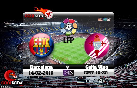 مشاهدة مباراة برشلونة وسيلتا فيغو اليوم 14-2-2016 في الدوري الأسباني