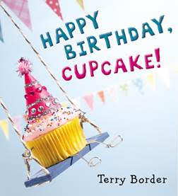 http://www.penguin.com/book/happy-birthday-cupcake-by-terry-border-illustrated-by-terry-border/9780399171604