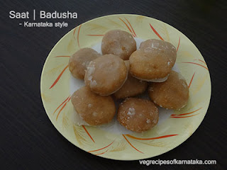 Saat or badusha recipe in Kannada