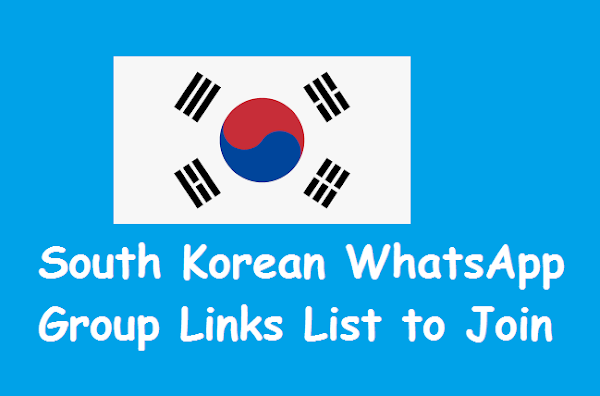 Top Korean WhatsApp Group Links List (New Invite Link)