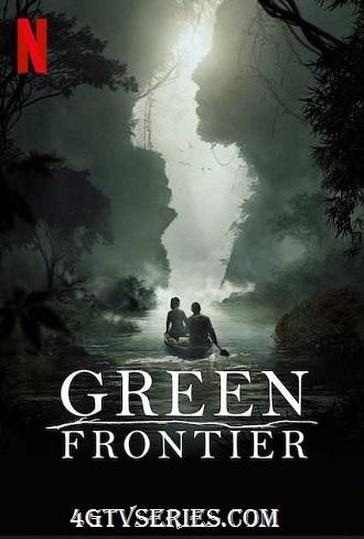 Green Frontier Season 1 Complete Download 480p