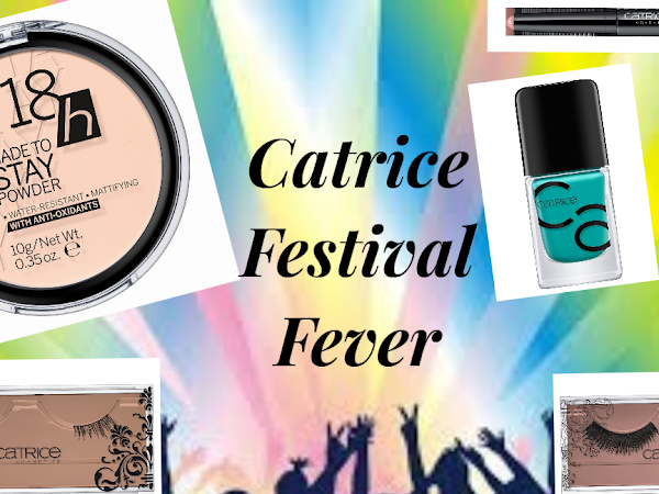 Festival Fever with CATRICE COSMETICS