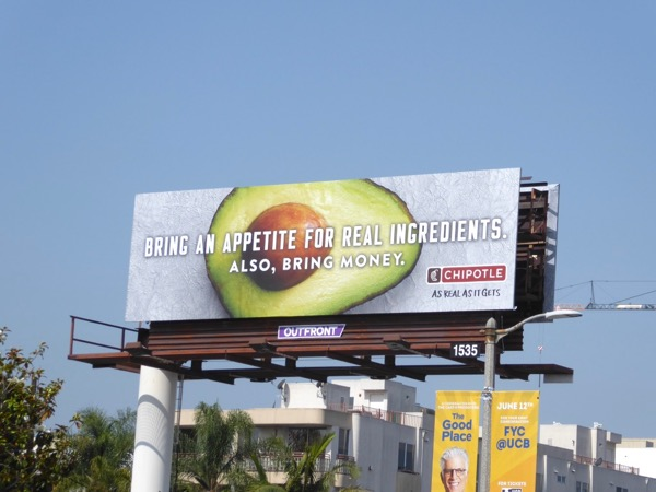 Chipotle Bring appetite real ingredients Also money billboard