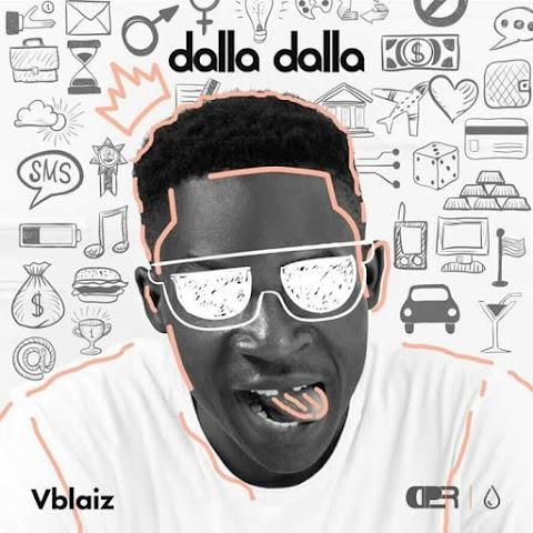 NEW MUSIC : Dalla Dalla by VBLAIZ