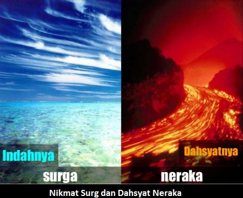4 Nikmatnya Surga & 4 Dahsyatnya Neraka + Foto Surga Neraka